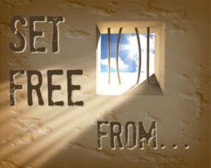 Being Set Free From...